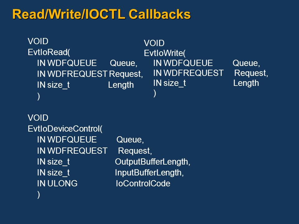 Read/Write/IOCTL Callbacks