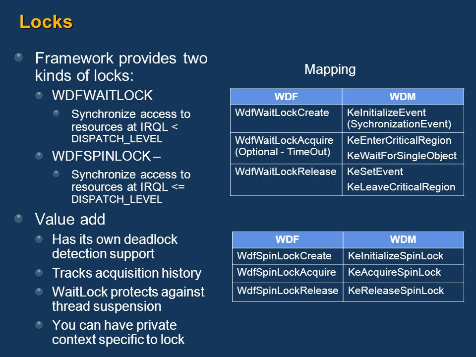 Locks Framework provides two kinds of locks: Value add Mapping