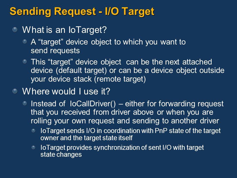 Sending Request - I/O Target