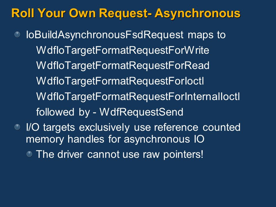 Roll Your Own Request- Asynchronous