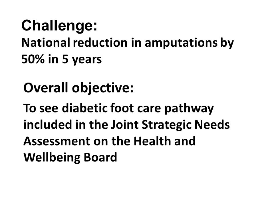 Challenge: National reduction in amputations by 50% in 5 years