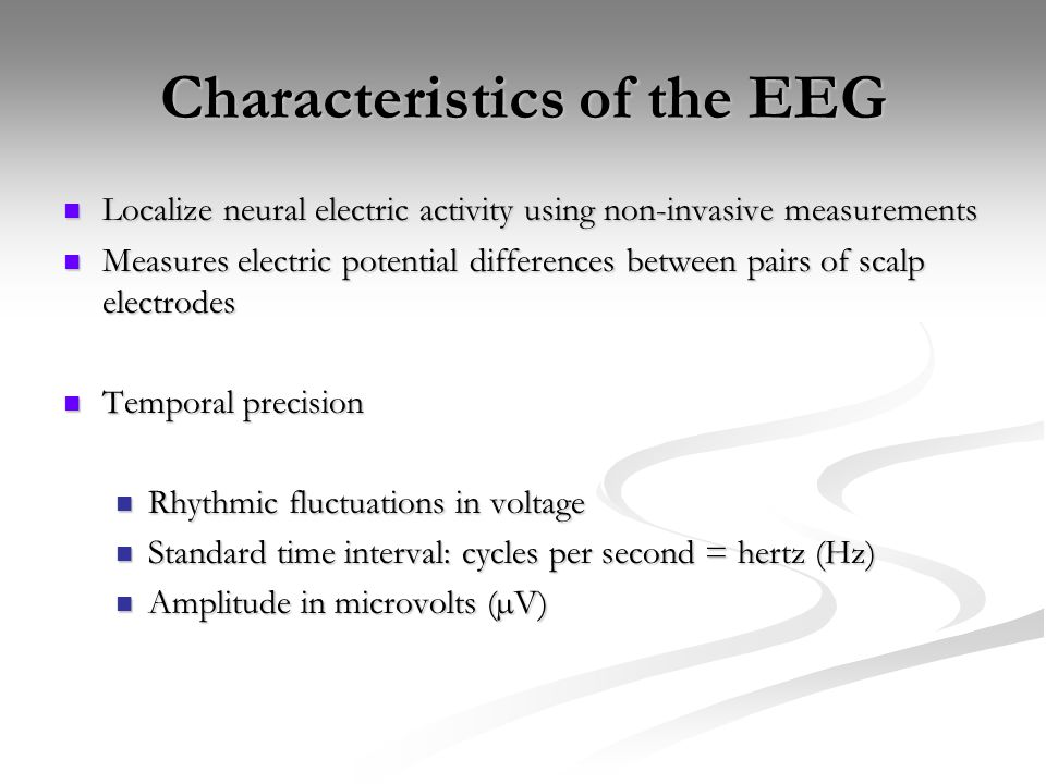 Characteristics of the EEG