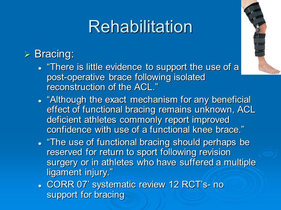 Rehabilitation Bracing:
