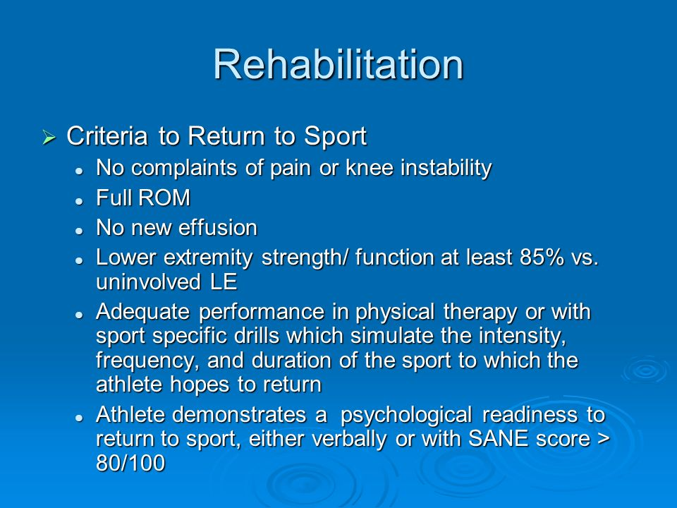 Rehabilitation Criteria to Return to Sport