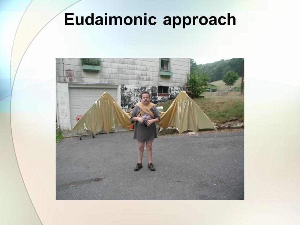 Eudaimonic approach