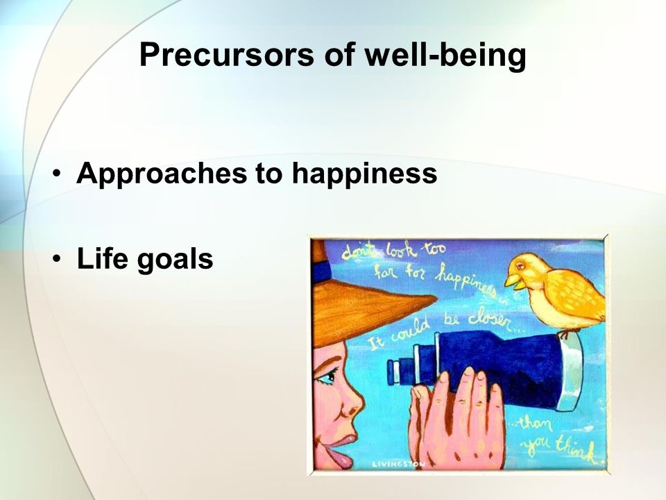 Precursors of well-being