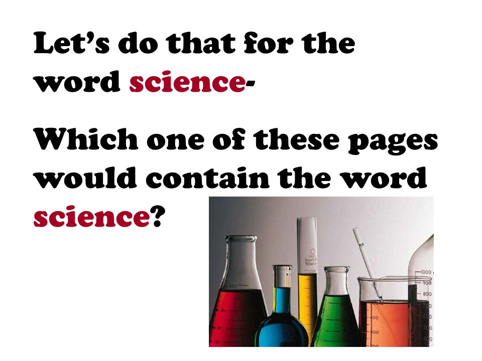 Let's do that for the word science-
