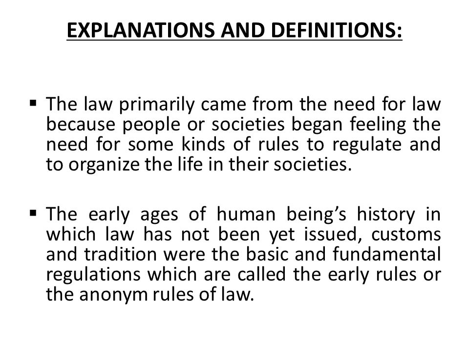 EXPLANATIONS AND DEFINITIONS: