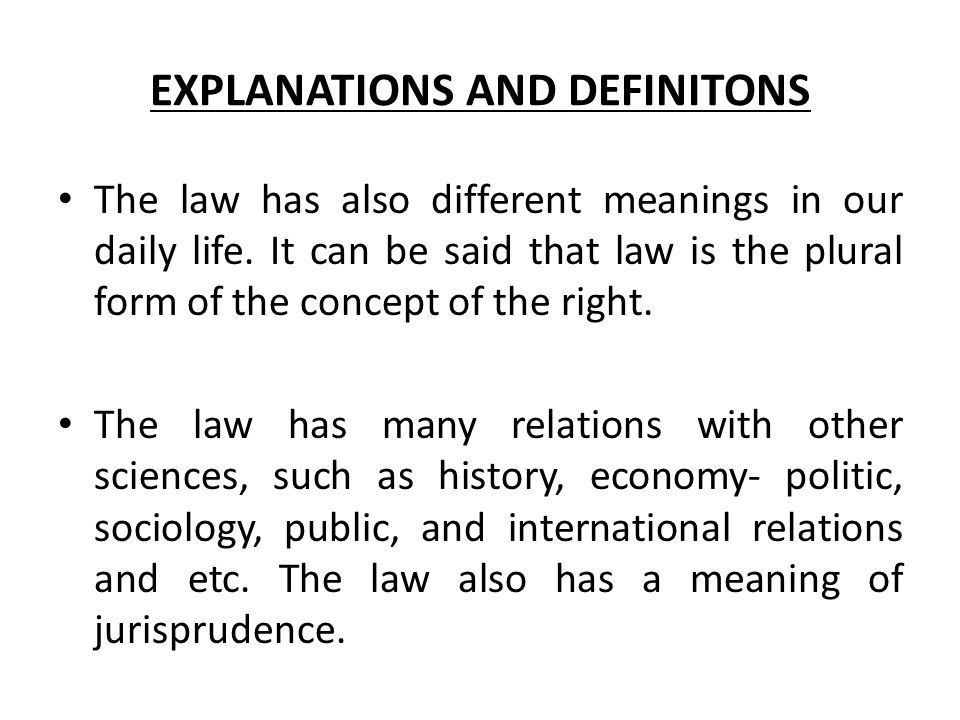 EXPLANATIONS AND DEFINITONS