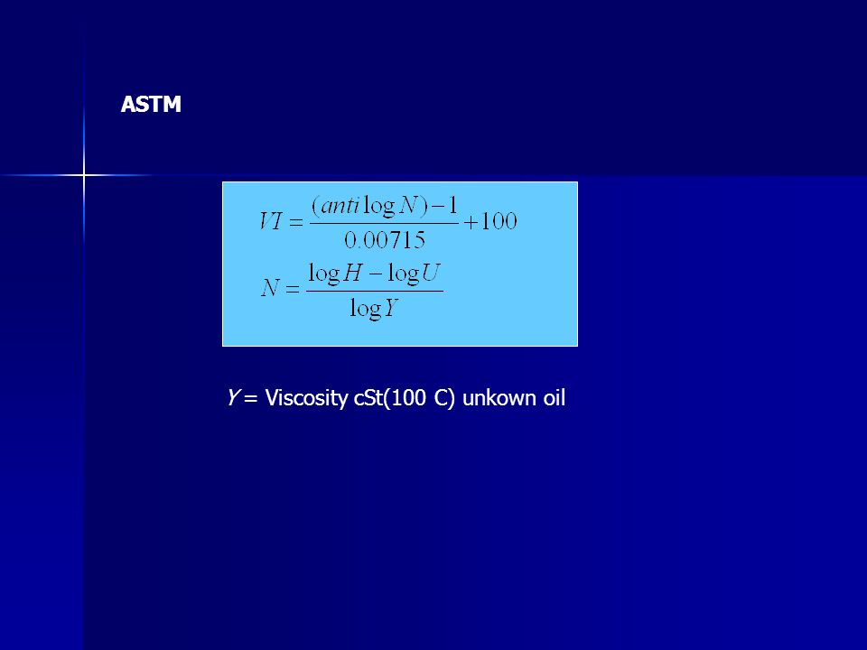 ASTM Y = Viscosity cSt(100 C) unkown oil