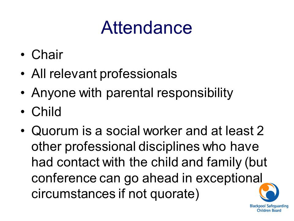 Attendance Chair All relevant professionals