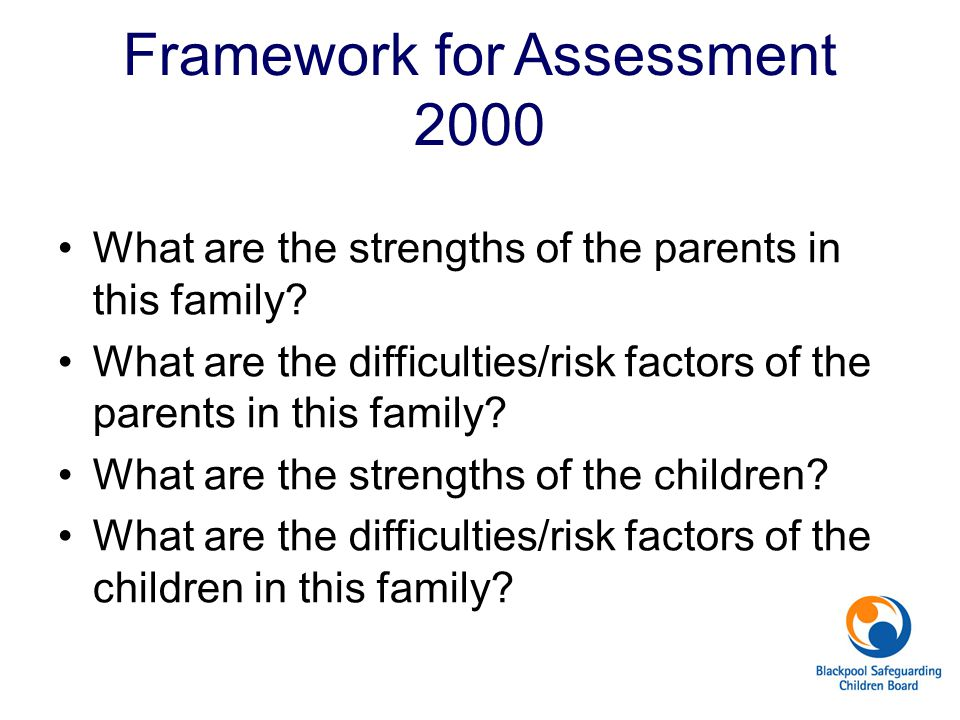 Framework for Assessment 2000