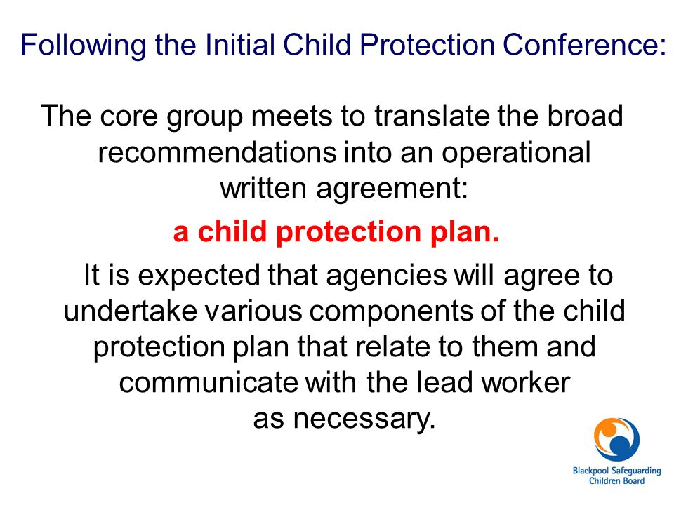 Following the Initial Child Protection Conference: