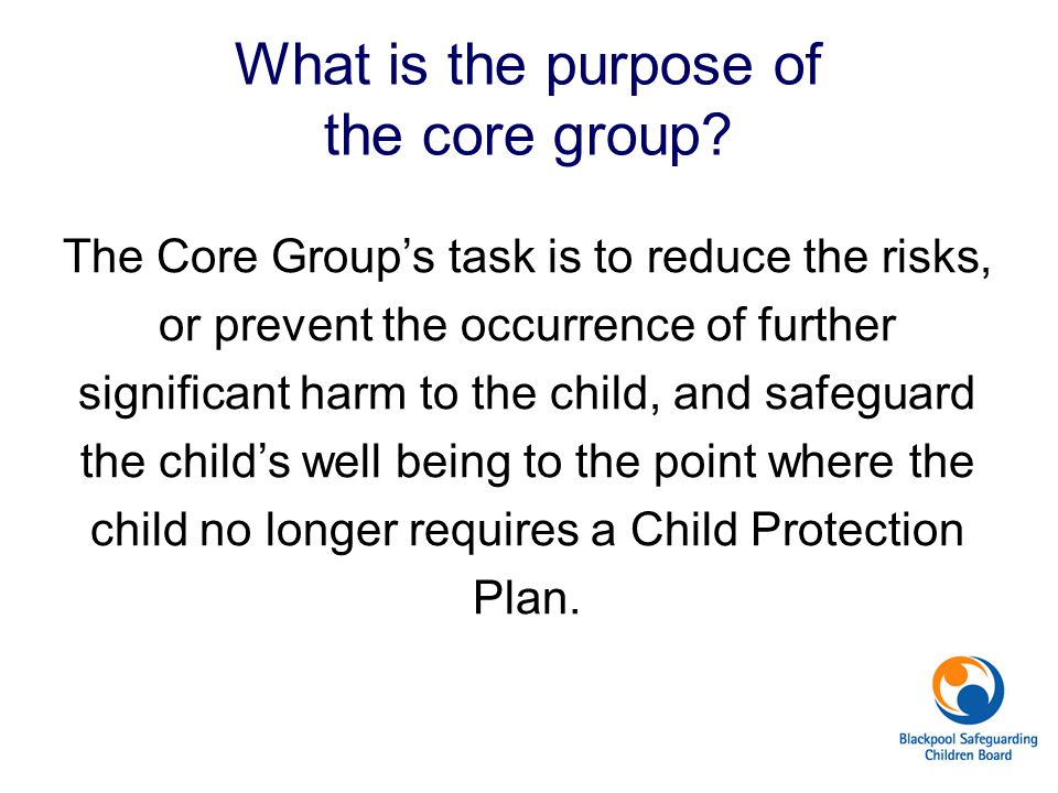 What is the purpose of the core group