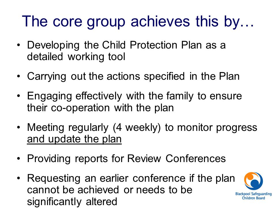 The core group achieves this by…