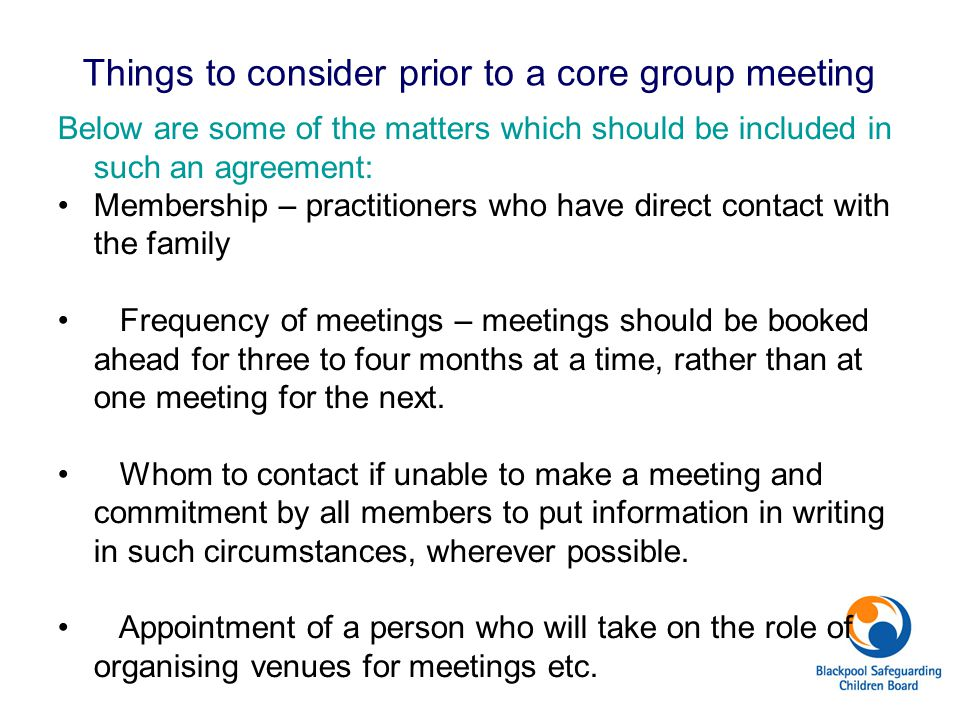 Things to consider prior to a core group meeting