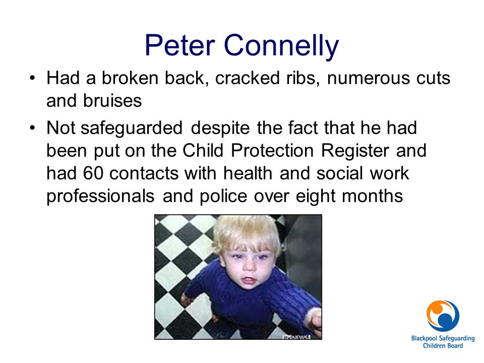Peter Connelly Had a broken back, cracked ribs, numerous cuts and bruises.