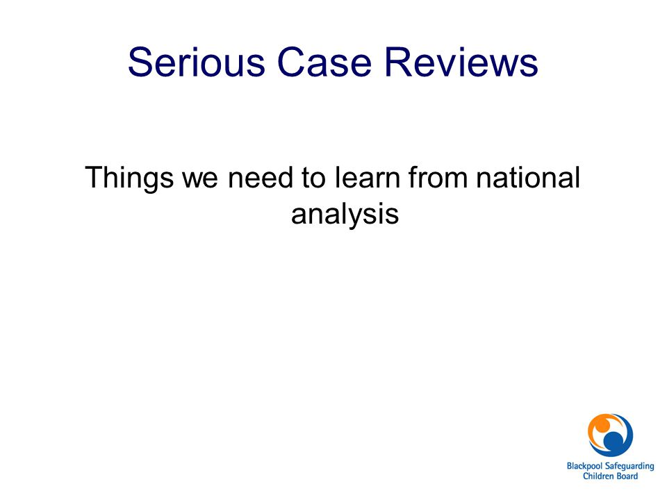 Things we need to learn from national analysis