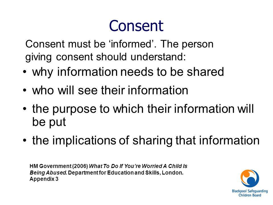 Consent why information needs to be shared
