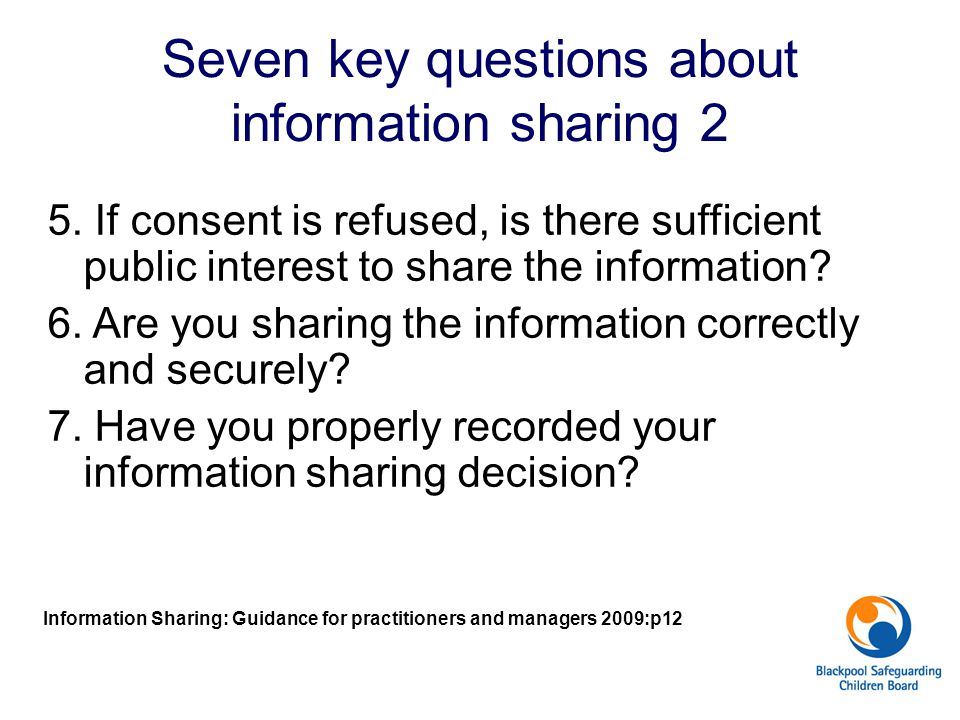 Seven key questions about information sharing 2