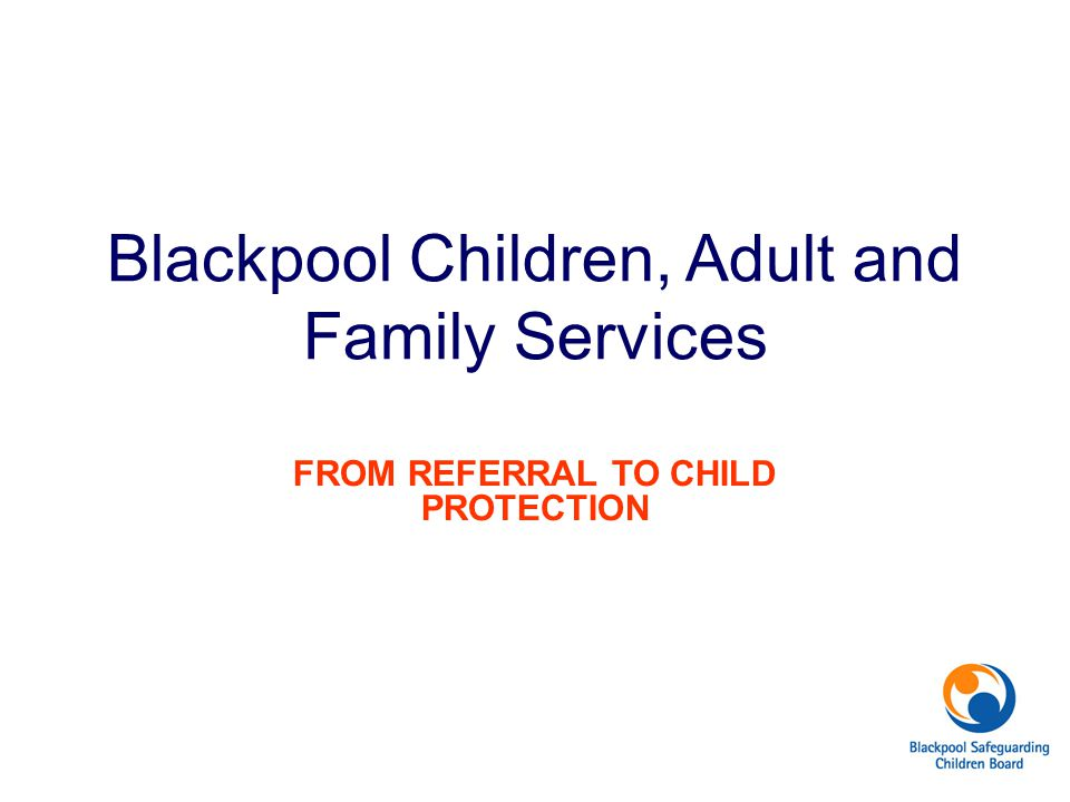 Blackpool Children, Adult and Family Services