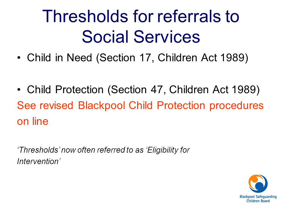 Thresholds for referrals to Social Services