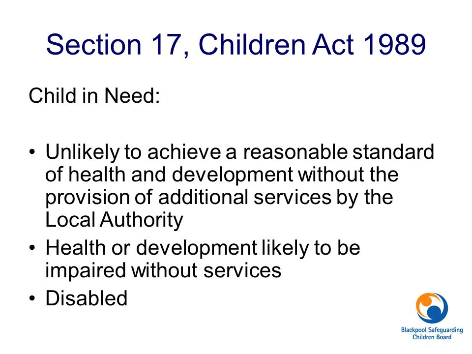Section 17, Children Act 1989 Child in Need: