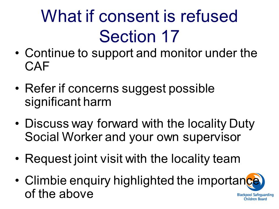 What if consent is refused Section 17