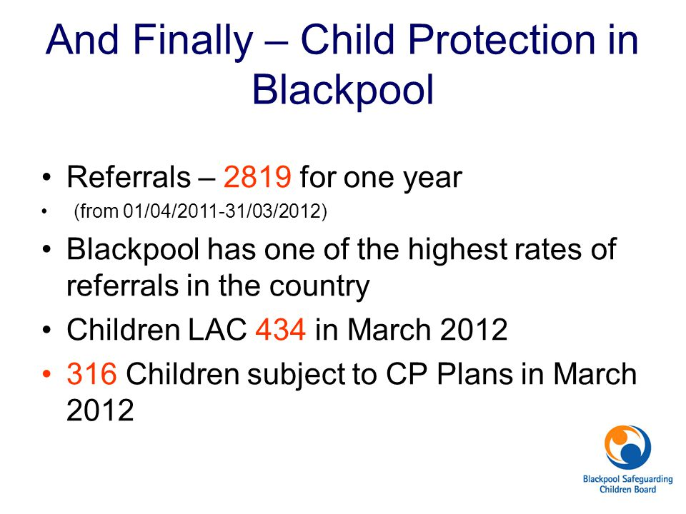 And Finally – Child Protection in Blackpool