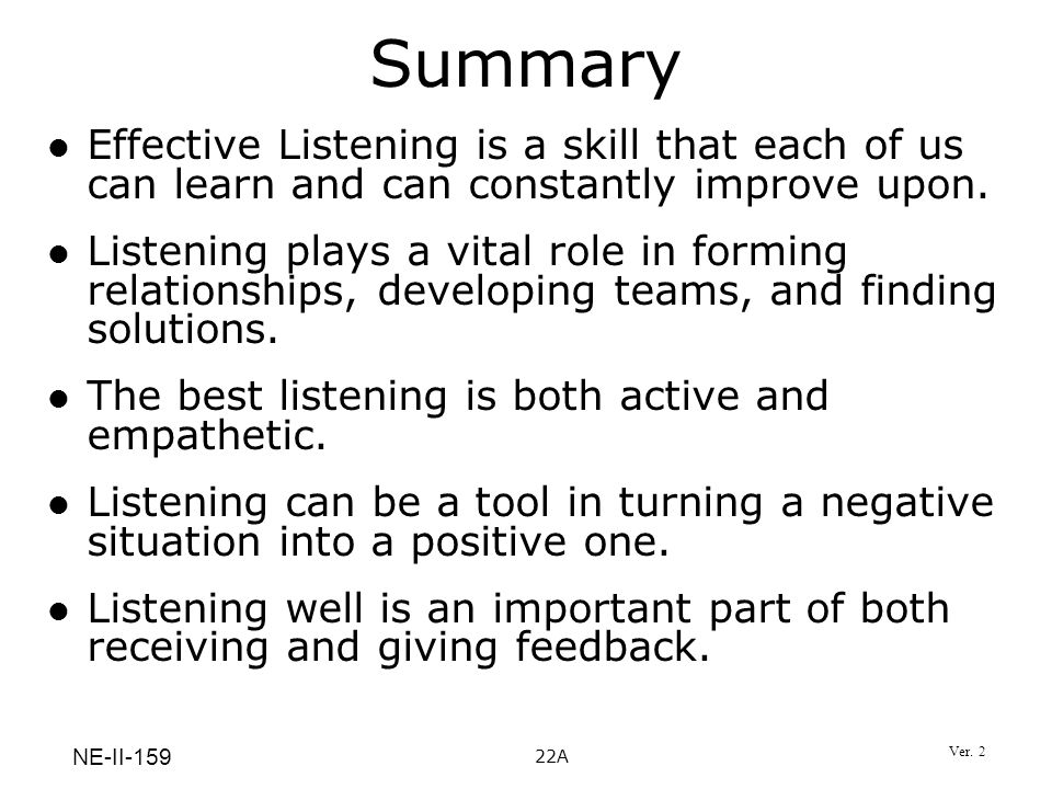 an overview of effective listening skills Social skill: active listening summary and rationale listening is a social skill required for almost all interactions it is also  p-2-1-social skills overview.