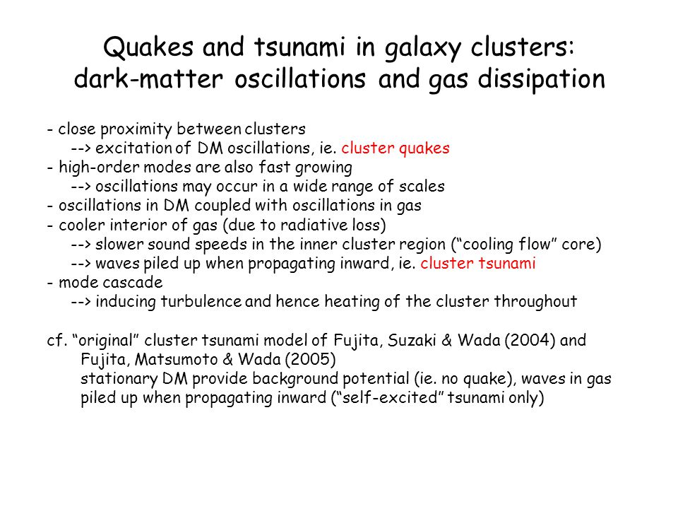 Quakes and tsunami in galaxy clusters: dark-matter oscillations and gas dissipation