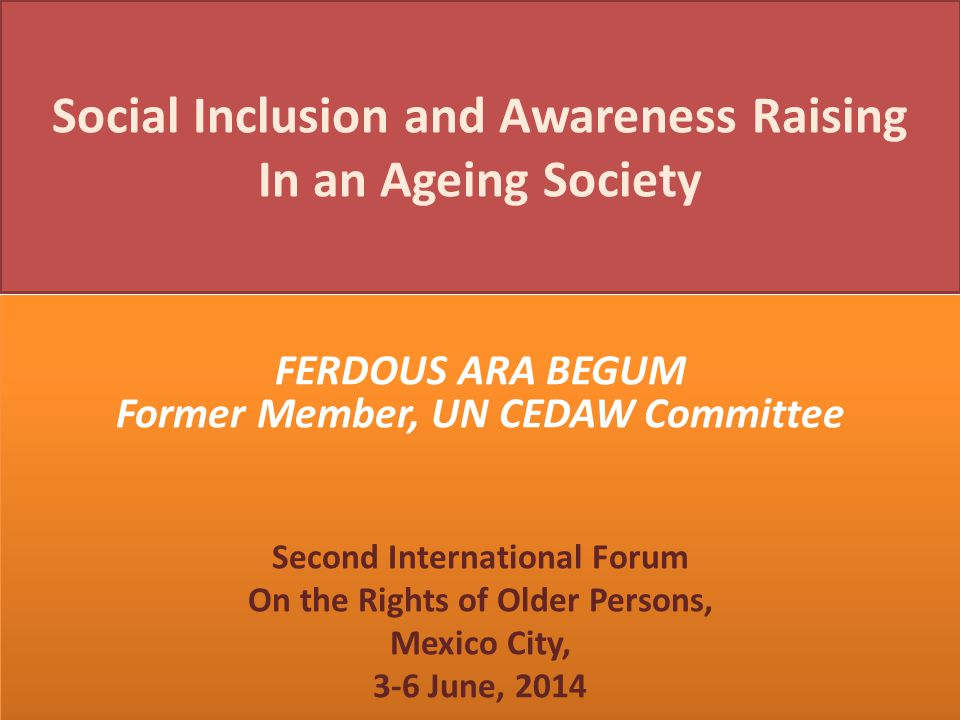 Social Inclusion and Awareness Raising In an Ageing Society