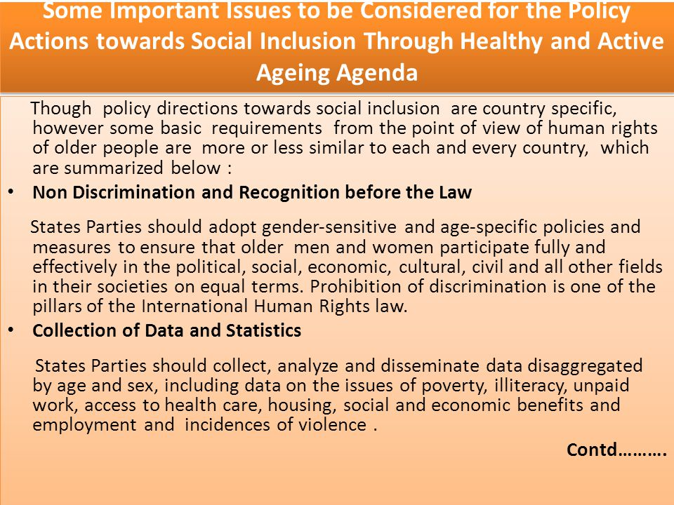 Some Important Issues to be Considered for the Policy Actions towards Social Inclusion Through Healthy and Active Ageing Agenda
