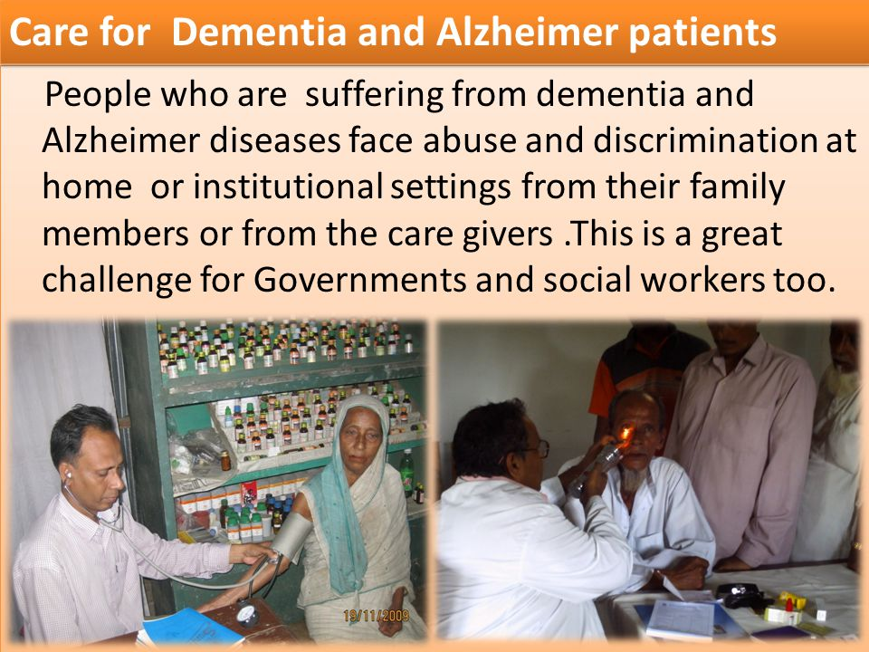 Care for Dementia and Alzheimer patients