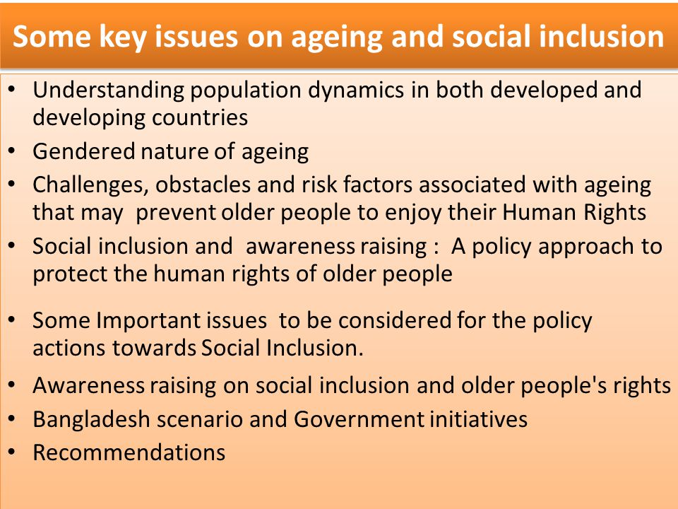 Some key issues on ageing and social inclusion