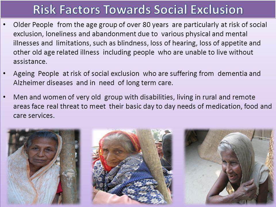 Risk Factors Towards Social Exclusion