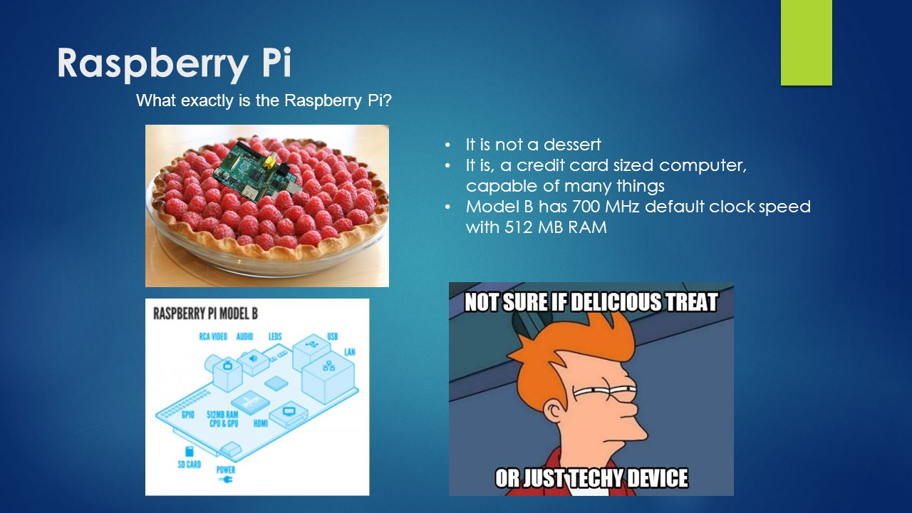 Raspberry Pi What exactly is the Raspberry Pi It is not a dessert