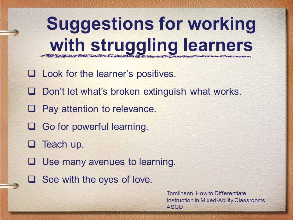 Suggestions for working with struggling learners