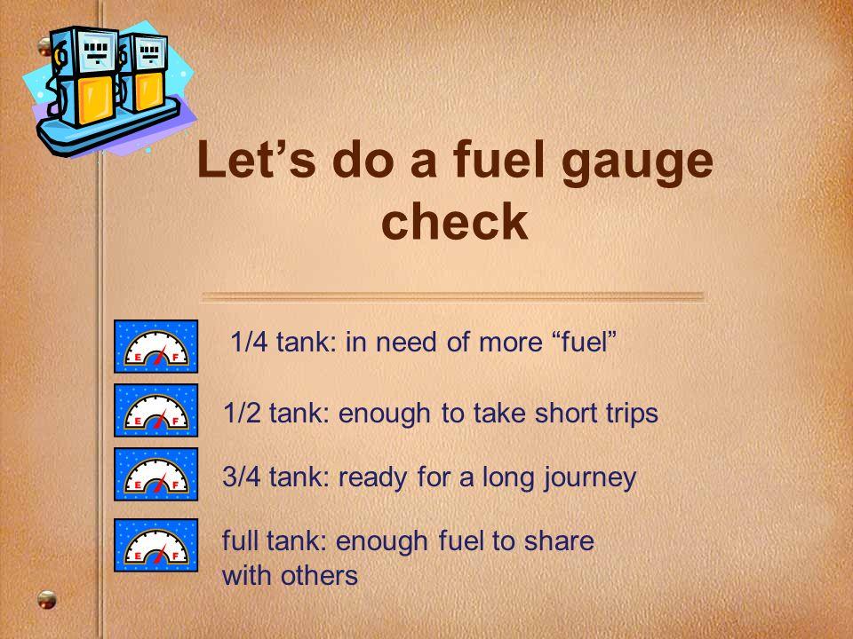 Let's do a fuel gauge check