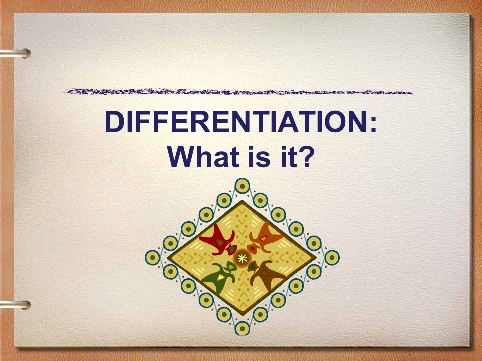 DIFFERENTIATION: What is it