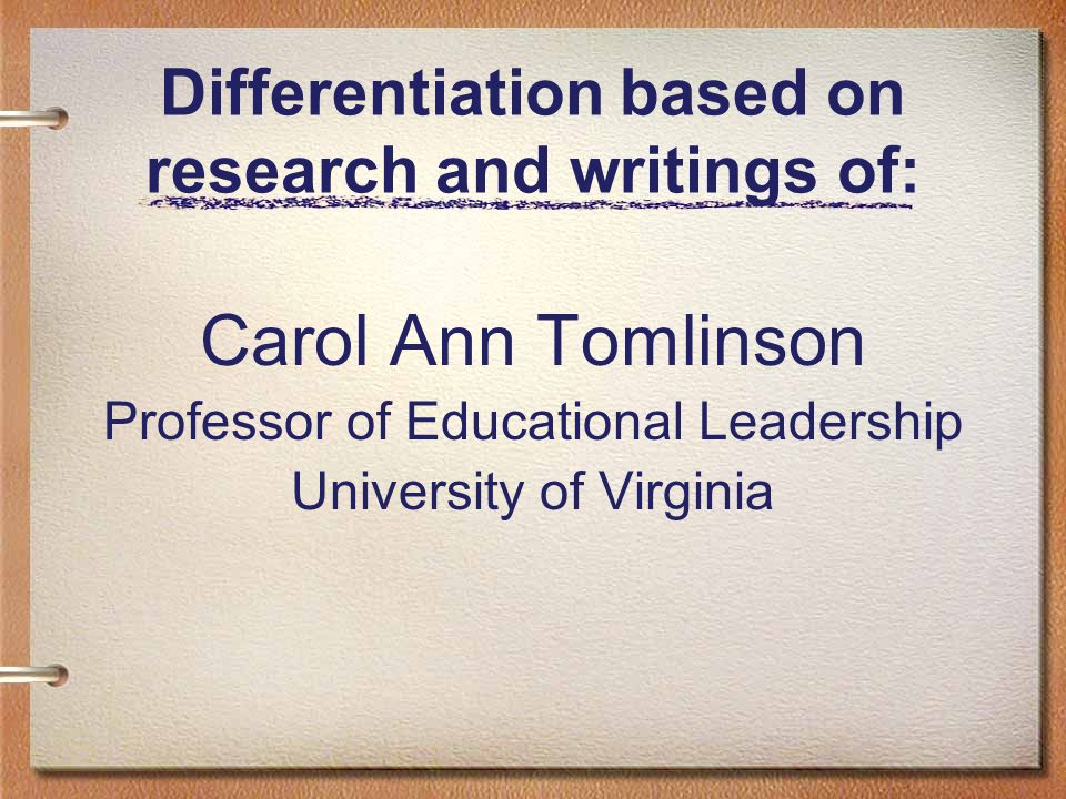 Differentiation based on research and writings of:
