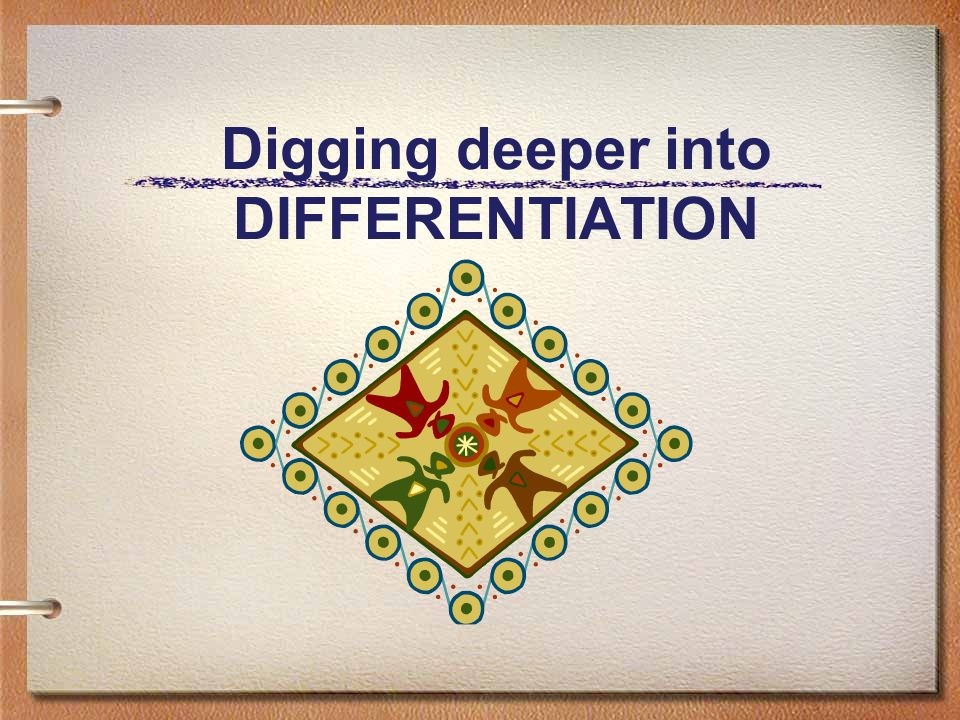 Digging deeper into DIFFERENTIATION