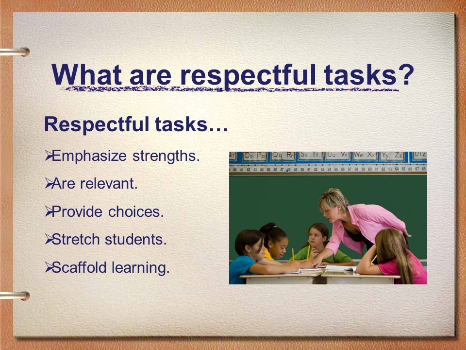 What are respectful tasks
