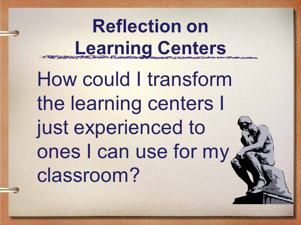 Reflection on Learning Centers
