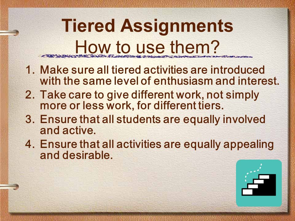 Tiered Assignments How to use them