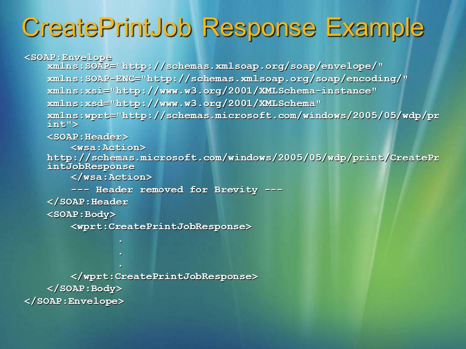 CreatePrintJob Response Example