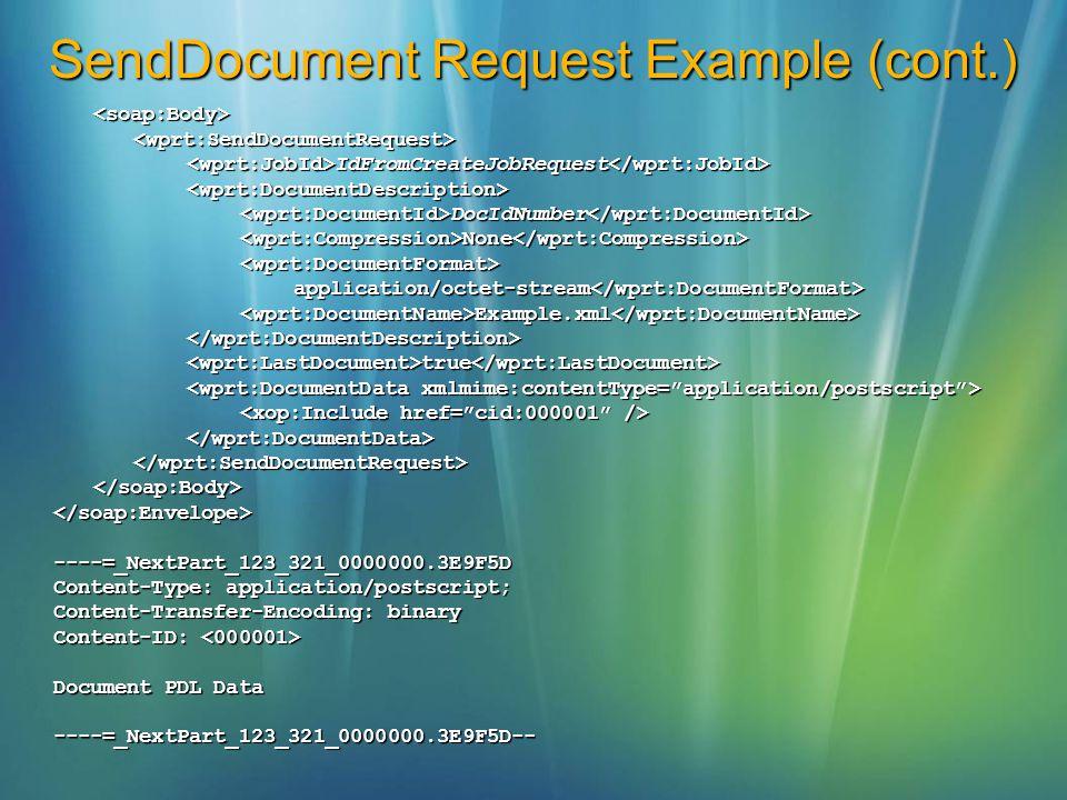 SendDocument Request Example (cont.)