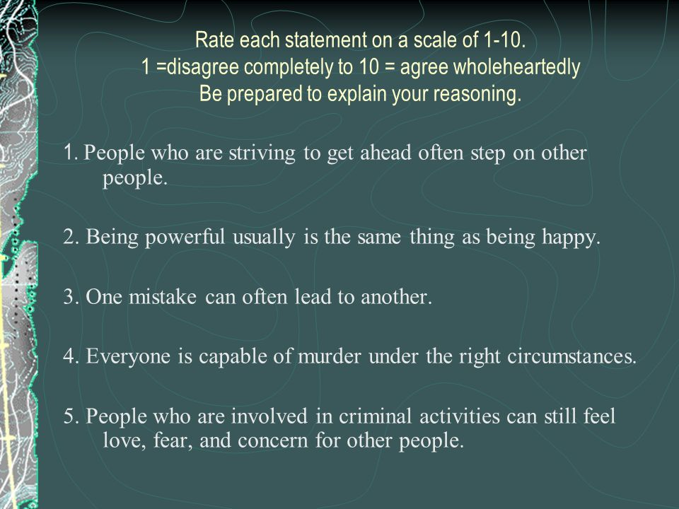 Rate each statement on a scale of 1-10