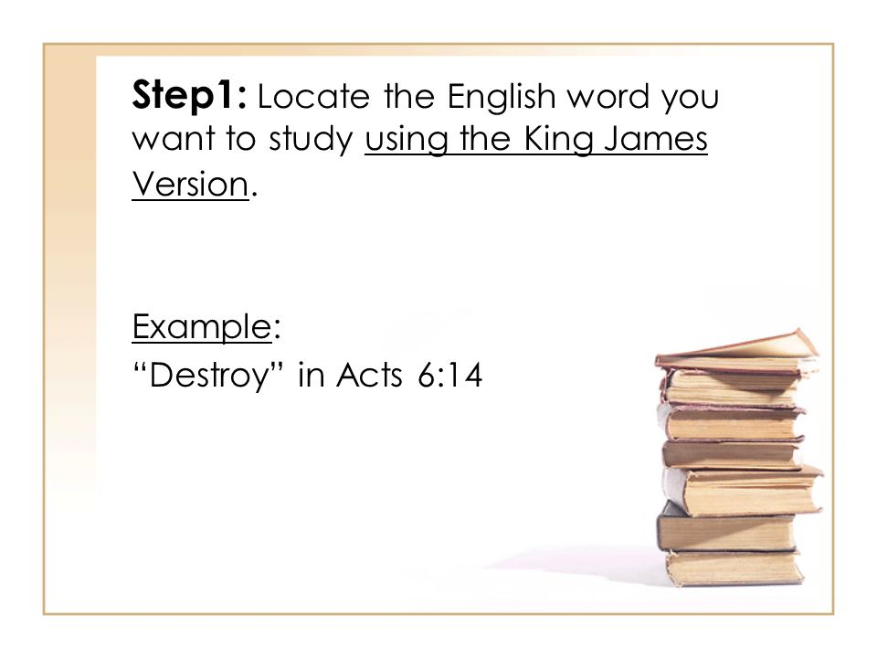 Step1: Locate the English word you want to study using the King James Version.