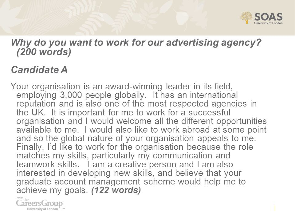 Why do you want to work for our advertising agency (200 words)